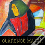 The Paintings And Drawings Of Clarence Major
