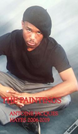 Wook.pt - The Paintings Antoine Jacques Hayes 2006-2019