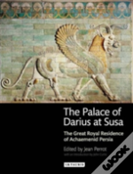 The Palace Of Darius At Susa