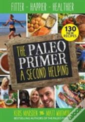 The Paleo Primer: A Second Helping