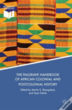 Wook.pt - The Palgrave Handbook Of African Colonial And Postcolonial History
