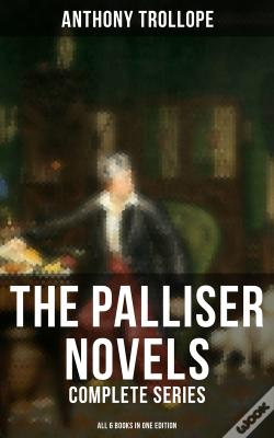 Wook.pt - The Palliser Novels: Complete Series - All 6 Books In One Edition
