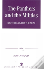 The Panthers And The Militias