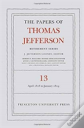 The Papers Of Thomas Jefferson: Retirement Series, 22 April 1818 To 31 January 1819
