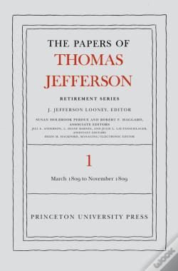 Wook.pt - The Papers Of Thomas Jefferson, Retirement Series, Volume 1