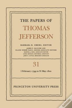 Wook.pt - The Papers Of Thomas Jefferson, Volume 31