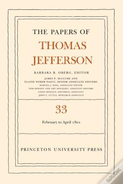 Wook.pt - The Papers Of Thomas Jefferson, Volume 33