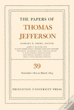 Wook.pt - The Papers Of Thomas Jefferson, Volume 39
