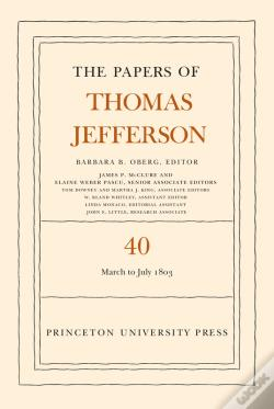 Wook.pt - The Papers Of Thomas Jefferson, Volume 40