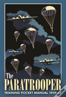 Wook.pt - The Paratrooper Training Pocket Manual 1939-1945