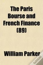 The Paris Bourse And French Finance (89)