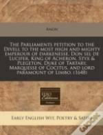 The Parliaments Petition To The Divell T