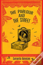 The Parlour And The Street