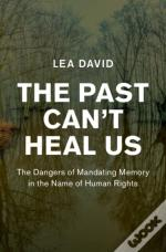 The Past Cant Heal Us