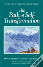 The Path Of Self-Transformation