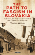 The Path To Fascism In Slovakia
