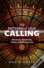 The Pattern Of Their Calling