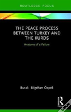 Wook.pt - The Peace Process Between Turkey And The Kurds