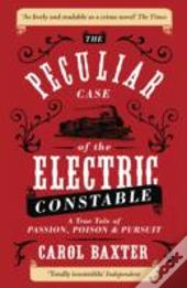The Peculiar Case Of The Electric Constable