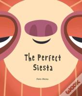 The Perfect Siesta (Junior Library Guild Selection)