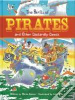 The Perils Of Pirates And Other Dastardly Deeds