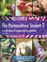 The Permaculture Student 2 - The Textbook, 2nd Edition