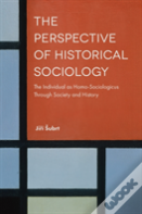 The Perspective Of Historical Sociology