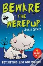 The Pet Sitter - Beware The Werepup And Other Stories