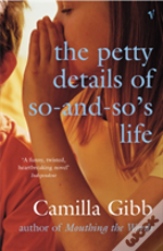 The Petty Details Of So And So'S Life
