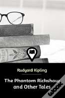 The Phantom Rickshaw And Other Tales