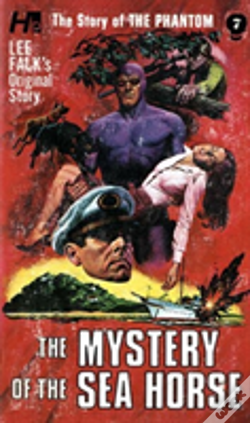 Wook.pt - The Phantom: The Complete Avon Novels: Volume #7 The Mystery Of The Sea Horse