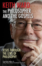 The Philosopher And The Gospels