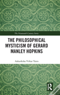 Wook.pt - The Philosophical Mysticism Of Gerard Manley Hopkins