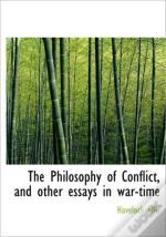 The Philosophy Of Conflict, And Other Es