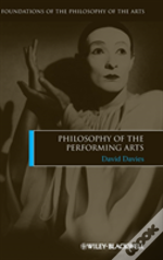 The Philosophy Of The Performing Arts