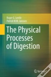 The Physical Processes Of Digestion
