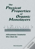 The Physical Properties Of Organic Monolayers