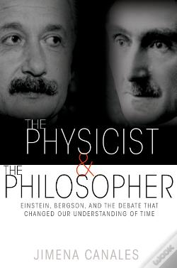Wook.pt - The Physicist And The Philosopher