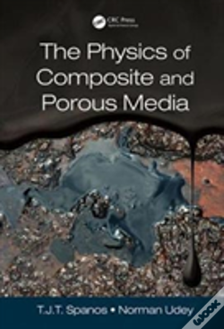Wook.pt - The Physics Of Composite And Porous Media