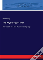 The Physiology Of War