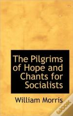 The Pilgrims Of Hope And Chants For Soci