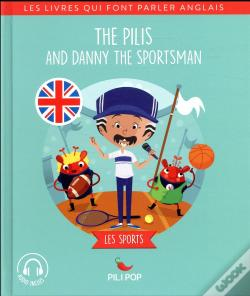 Wook.pt - The Pilis And Danny The Sportman (Sport)