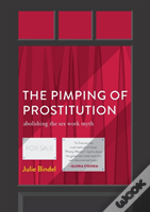 The Pimping Of Prostitution
