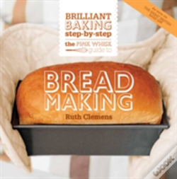 Wook.pt - The Pink Whisk Guide To Bread Making