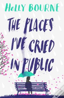 Wook.pt - The Places I've Cried in Public