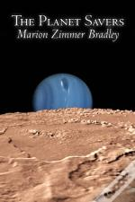 The Planet Savers By Marion Zimmer Bradley, Science Fiction, Adventure