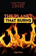 The Planet That Burns