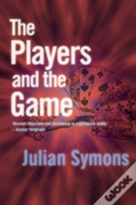 The Players And The Game
