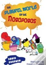 The Playful World Of The Nogopogos