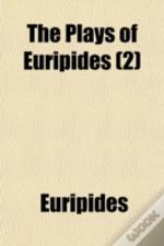 The Plays Of Euripides (2)
